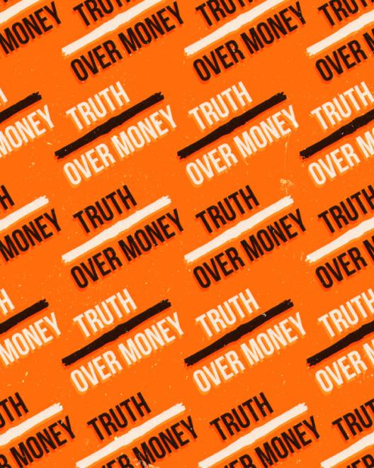 truth over money words on orange